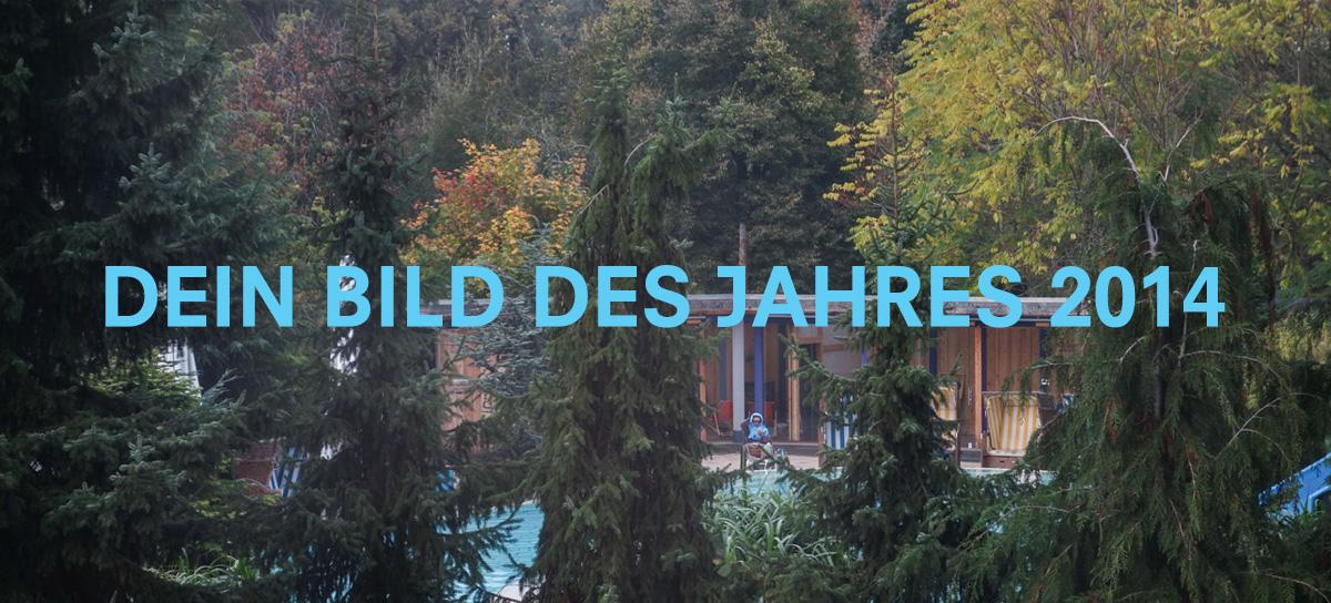 DEIN BILD DES JAHRES 2014
