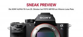 SNEAK PREVIEW DER SONY A7S II