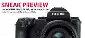 SNEAK PREVIEW DER FUJIFILM GFX 50S