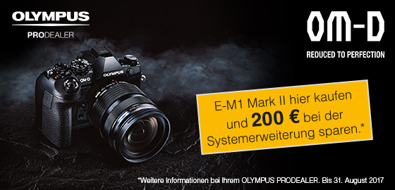 "Foto Meyer Berlin Cashback und Sparaktionen:  OLYMPUS ""IF BOUGHT WITH"" E-M1 MARK II"