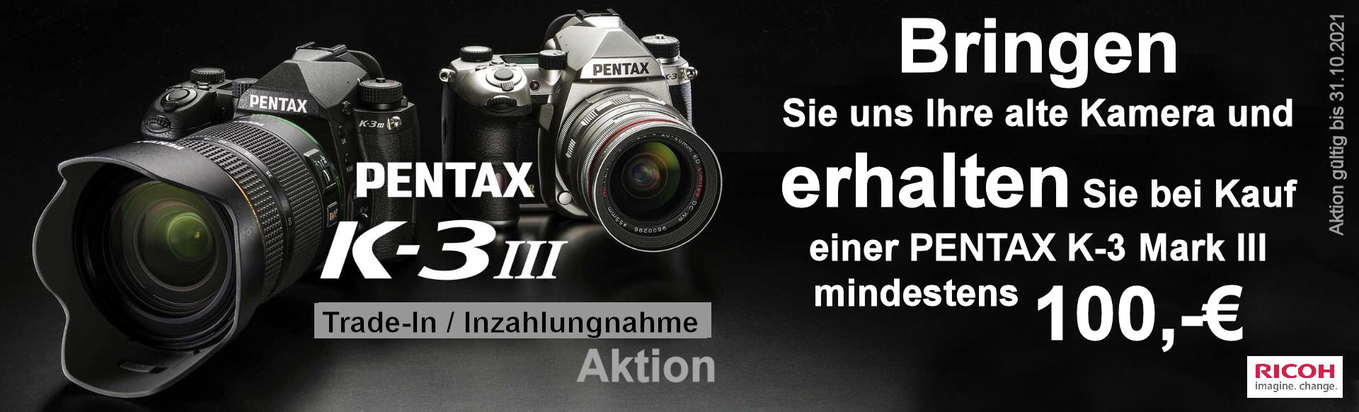 Foto Meyer Berlin Cashback und Sparaktionen:  PENTAX K-3 III AKTION