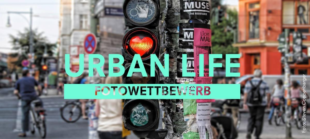 "FOTOWETTBEWERB ""URBAN LIFE"""