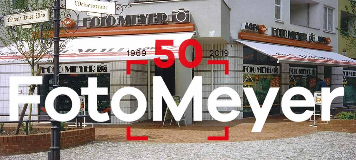 50 JAHRE FOTO MEYER - WIR FEIERN (MIT) EUCH!
